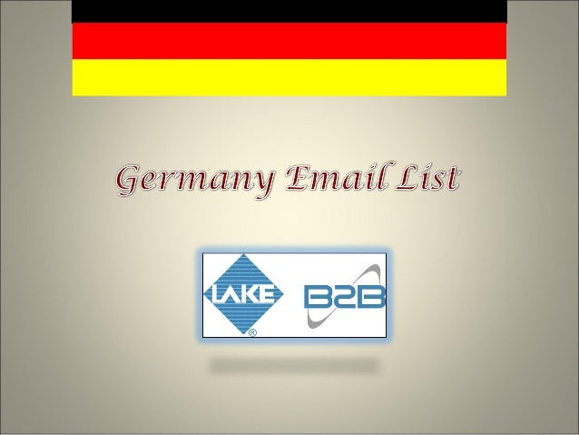 Customize the Germany email lists and strike deals with business acro…