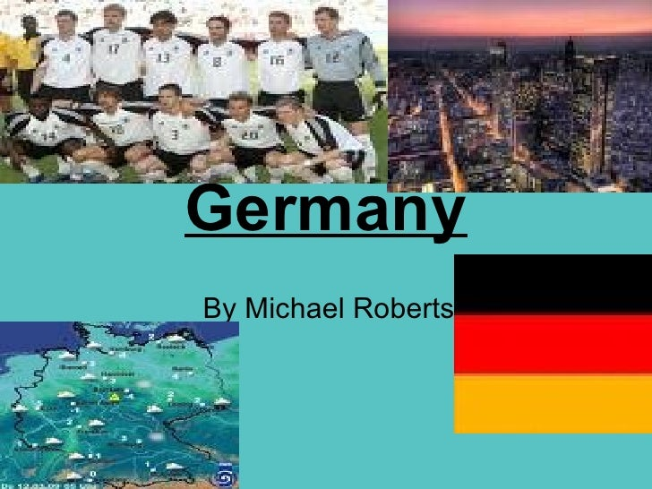 Germany By Michael Roberts