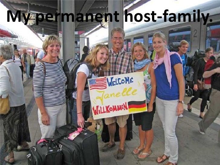 My permanent host-family.