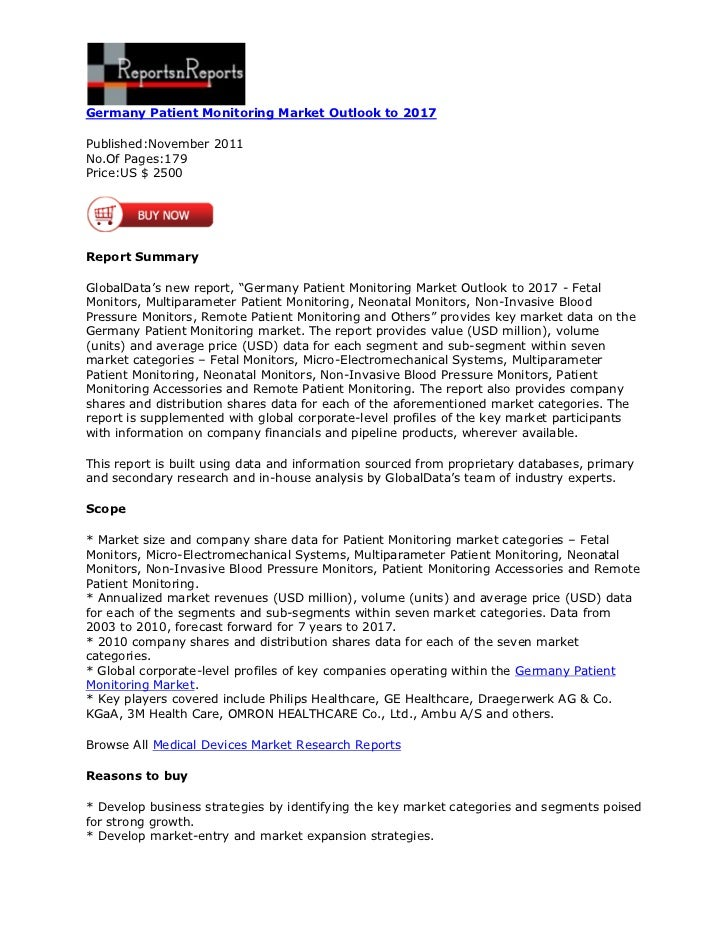 Germany Patient Monitoring Market Outlook to 2017Published:November 2011No.Of Pages:179Price:US $ 2500Report SummaryGlobal...