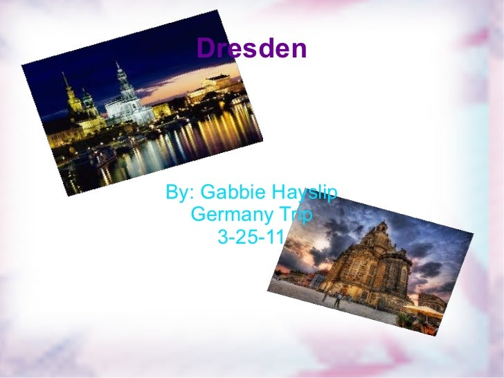 Dresden - Gabbie