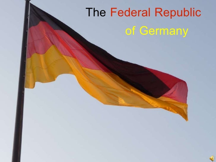 Federal Republic of Germany The