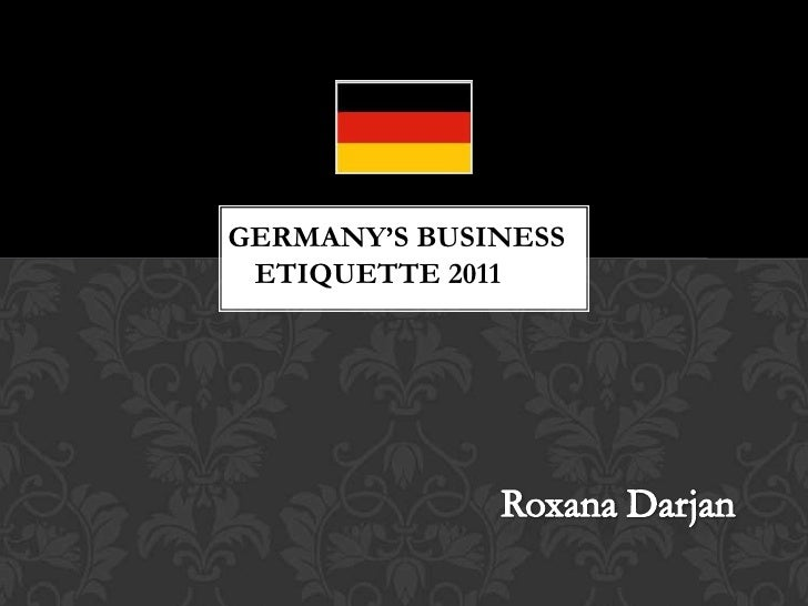 GERMANY'S BUSINESS ETIQUETTE 2011