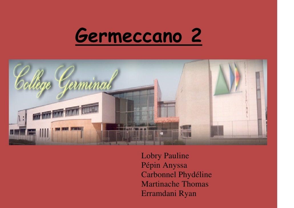 Germeccano 2      Lobry Pauline      Pépin Anyssa      Carbonnel Phydéline      Martinache Thomas      Erramdani Ryan