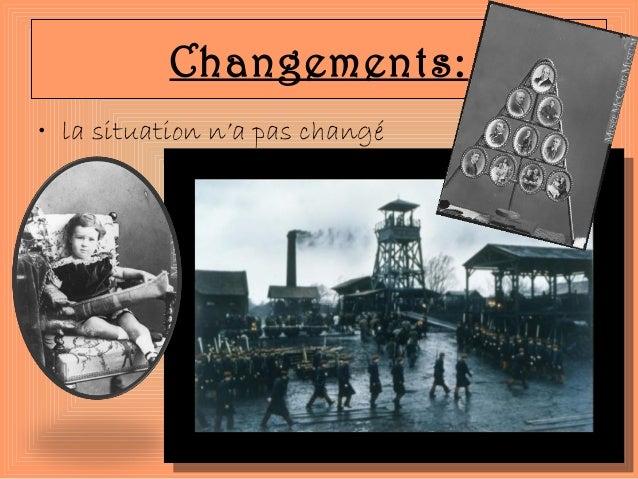 • la situation n'a pas changé Changements: