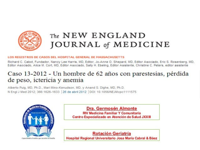 Dra. Germosén Almonte RIV Medicina Familiar Y Comunitaria Centro Especializado en Atención de Salud JXXIII Rotación Geriat...