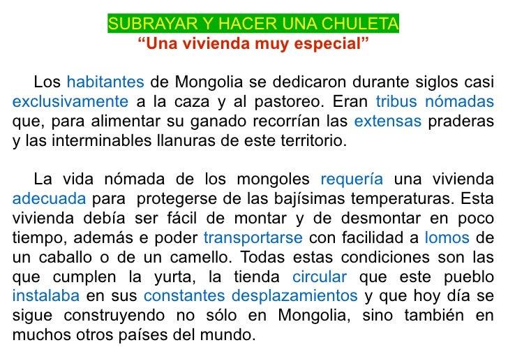 """SUBRAYAR Y HACER UNA CHULETA                """"Una vivienda muy especial""""     Los habitantes de Mongolia se dedicaron durant..."""