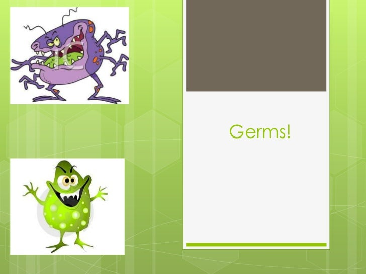 Germs!<br />