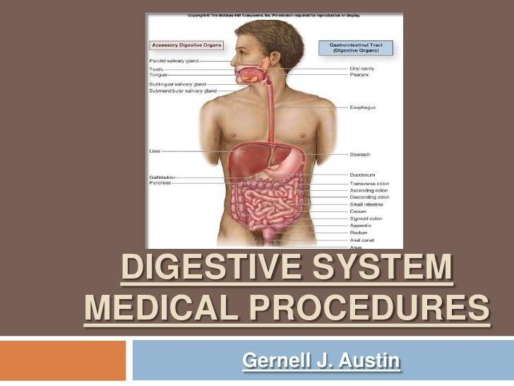 DIGESTIVE SYSTEM MEDICAL PROCEDURES<br />Gernell J. Austin<br />