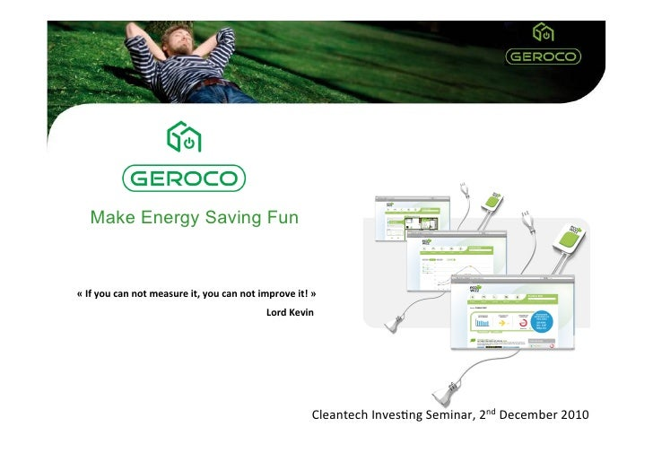 Make Energy Saving Fun« If you can not measure it, you can not improve it! »                    ...