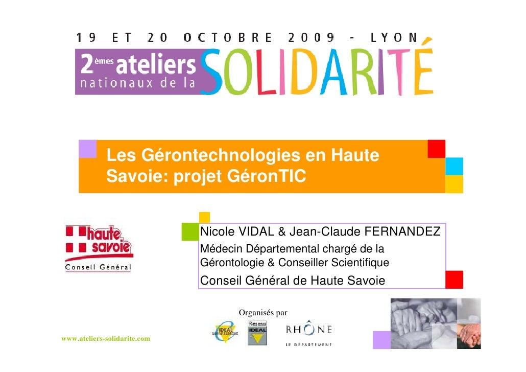 Les Gérontechnologies en Haute              Savoie: projet GéronTIC      Votre                      Nicole VIDAL & Jean-Cl...