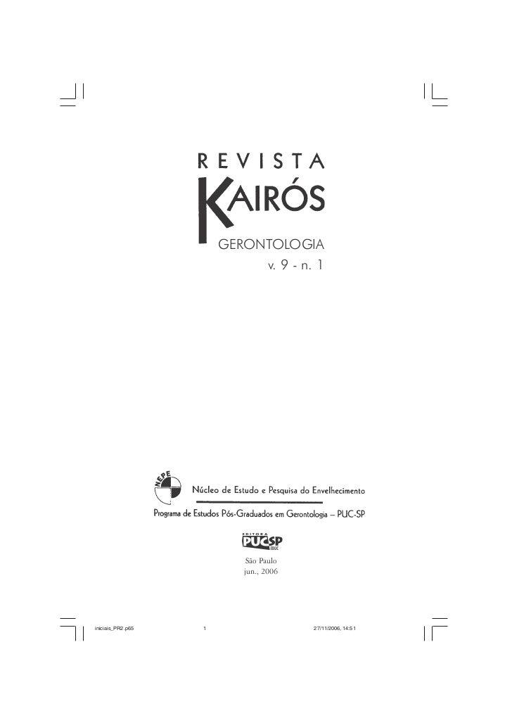 GERONTOLOGIA                            v. 9 - n. 1                           São Paulo                          jun., 200...