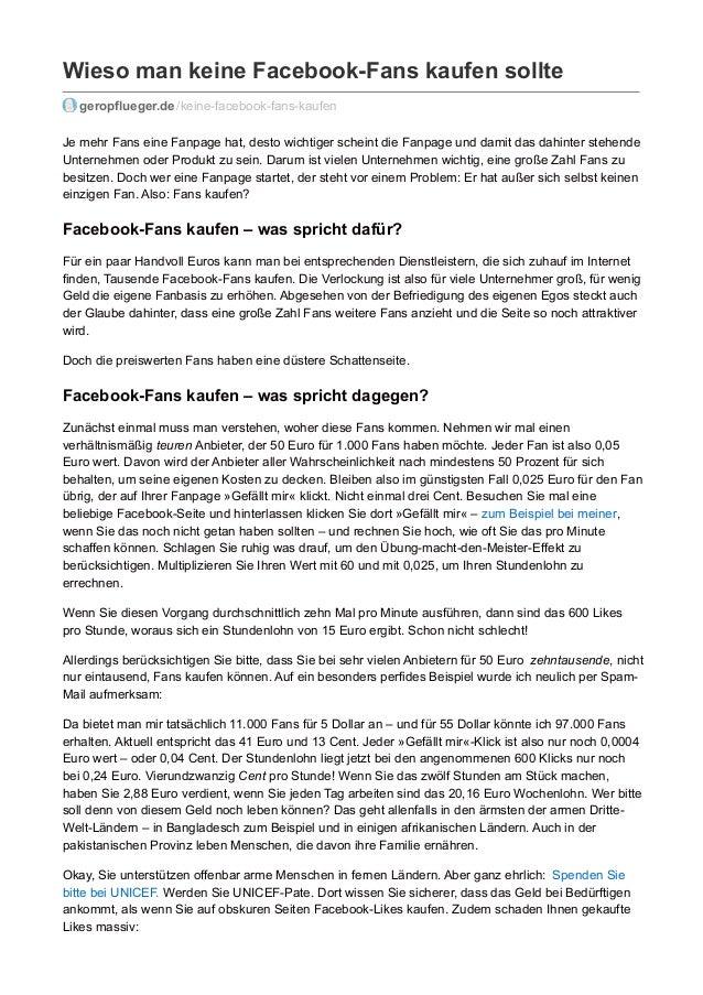 Wieso man keine Facebook-Fans kaufen sollte geropflueger.de /keine-facebook-fans-kaufen Je mehr Fans eine Fanpage hat, des...
