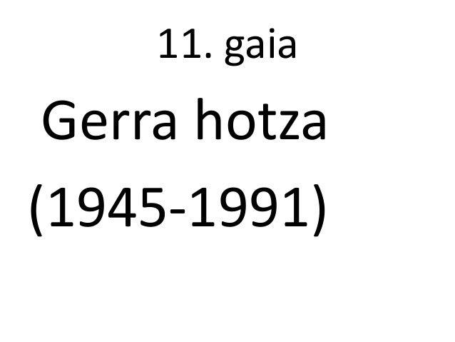11. gaiaGerra hotza(1945-1991)