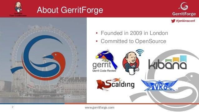 Gerrit jenkins-big data-continuous-delivery Slide 2