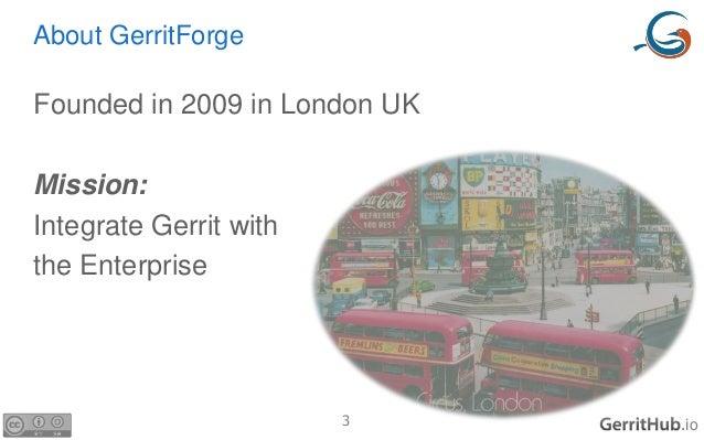 GerritHub.io - present, past, future Slide 3