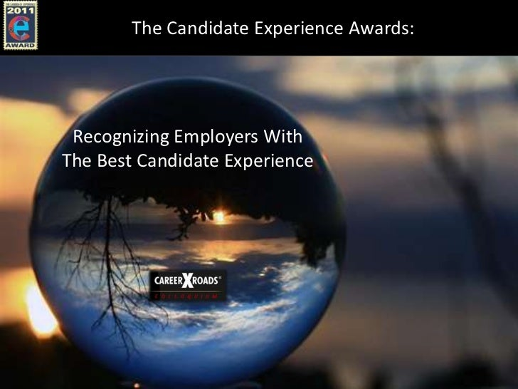 The Candidate Experience Awards: Recognizing Employers WithThe Best Candidate Experience