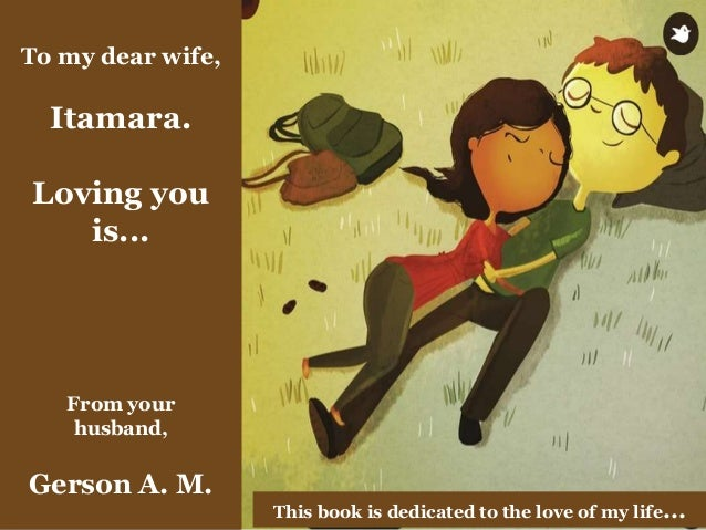 To my dear wife, Itamara. Loving you is... From your husband, Gerson A. M. This book is dedicated to the love of my life...