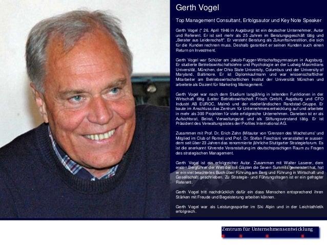 Zentrum für UnternehmensentwicklungGerth VogelTop Management Consultant, Erfolgsautor und Key Note SpeakerGerth Vogel (* 2...