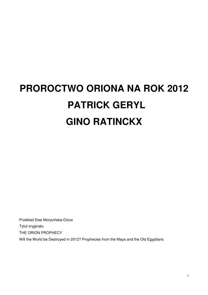 PROROCTWO ORIONA NA ROK 2012                            PATRICK GERYL                           GINO RATINCKX     Przekład...