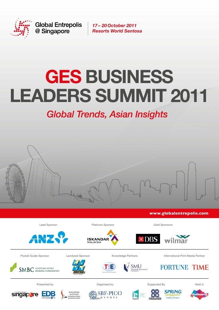 17 – 20 October 2011                                                Resorts World Sentosa   GES BuSinESSLEadErS Summit 201...