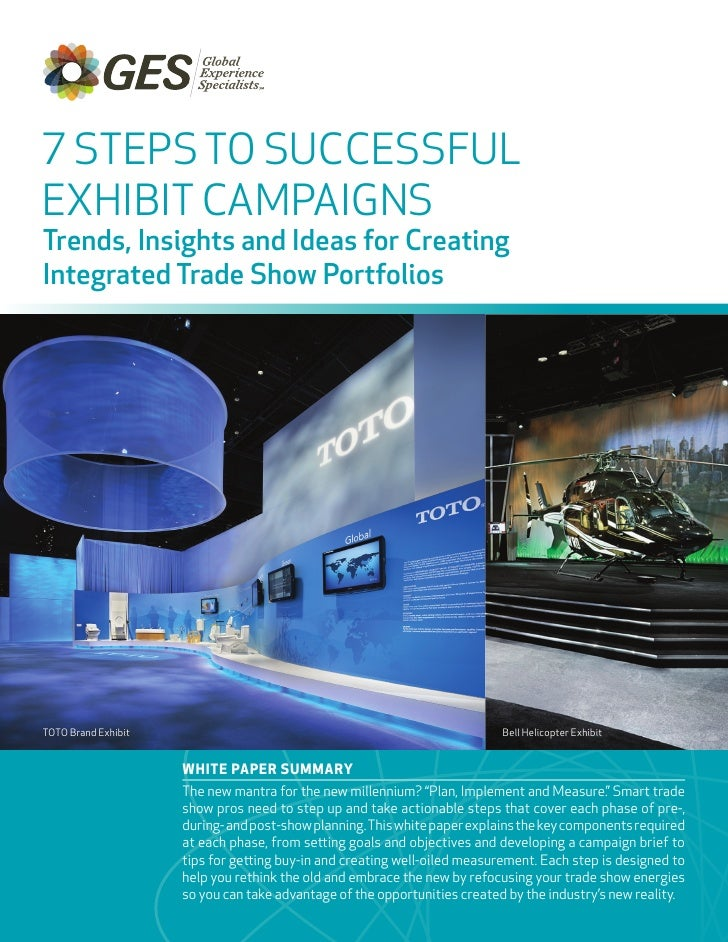 7 STEPS TO SUCCESSFULEXHIBIT CAMPAIGNSTrends, Insights and Ideas for CreatingIntegrated Trade Show PortfoliosTOTO Brand Ex...