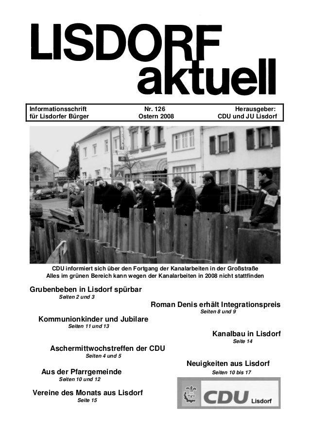 Informationsschrift Nr. 126 Herausgeber: für Lisdorfer Bürger Ostern 2008 CDU und JU Lisdorf CDU informiert sich über den ...