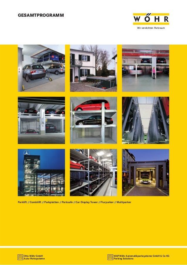 GESAMTPROGRAMM Wir verdichten Parkraum  Parklift // Combilift // Parkplatten // Parksafe // Car Display Tower // Flurparke...