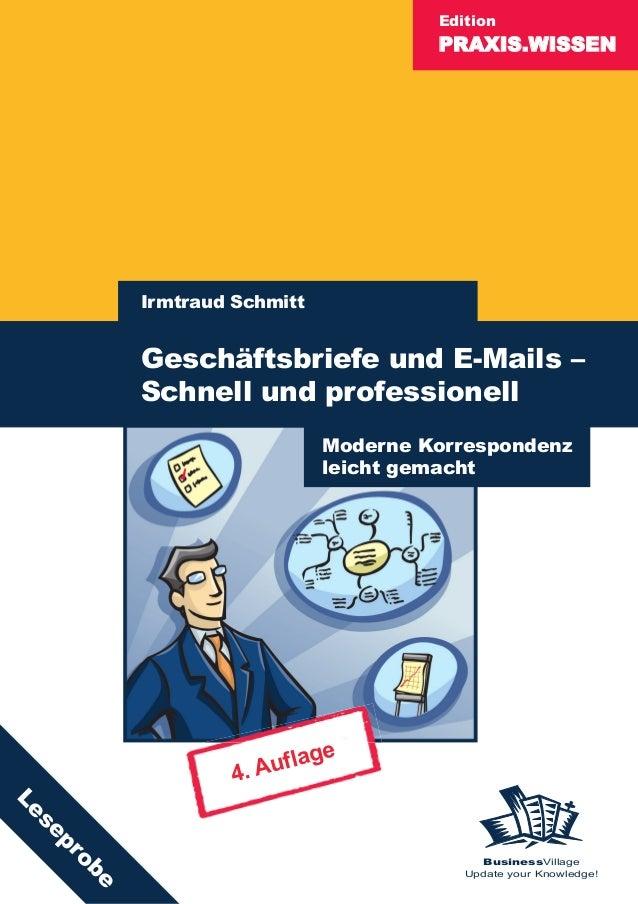 PRAXIS.WISSEN Edition BusinessVillage Update your Knowledge! Irmtraud Schmitt Geschäftsbriefe und E-Mails – Schnell und pr...