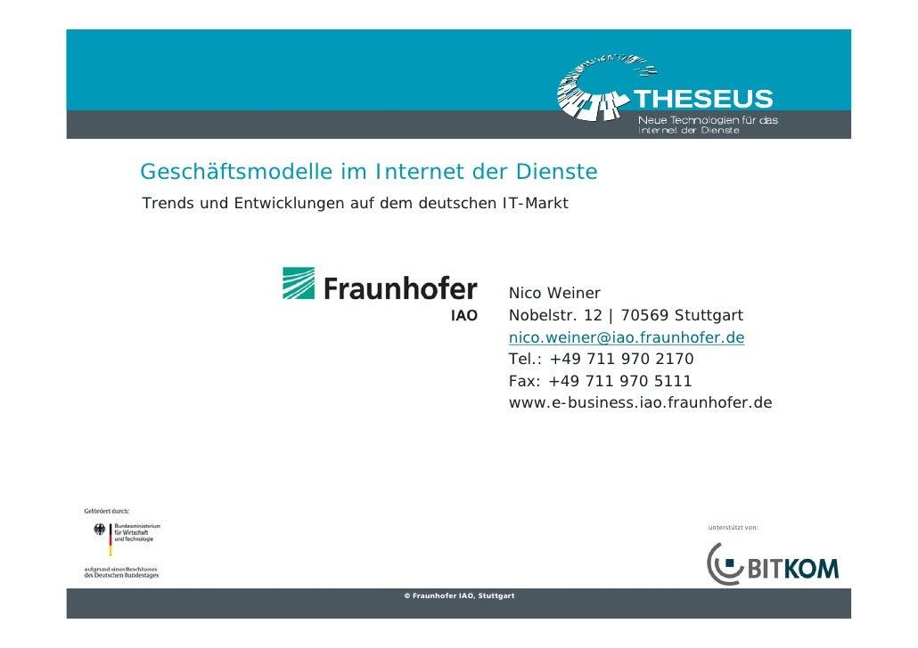 Geschäftsmodelle im Internet der Dienste Trends und Entwicklungen auf dem deutschen IT-Markt                              ...