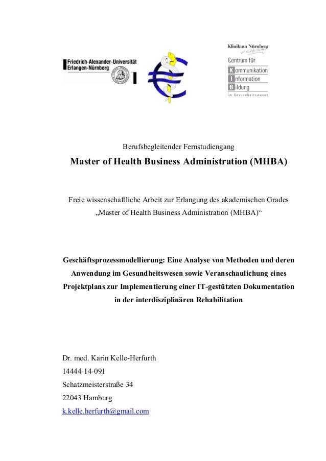 Berufsbegleitender Fernstudiengang Master of Health Business Administration (MHBA) Freie wissenschaftliche Arbeit zur Erla...