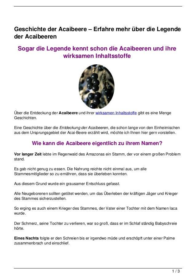 Geschichte der Acaibeere – Erfahre mehr über die Legendeder Acaibeeren  Sogar die Legende kennt schon die Acaibeeren und i...