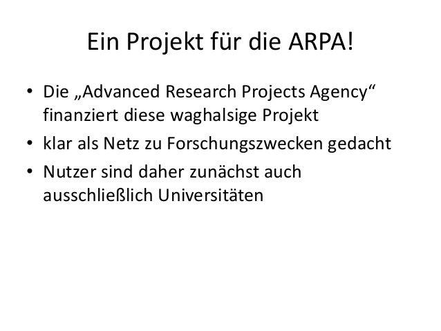 """Ein Projekt für die ARPA! • Die """"Advanced Research Projects Agency"""" finanziert diese waghalsige Projekt • klar als Netz zu..."""
