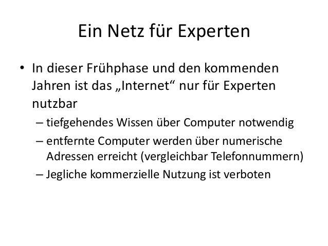 """Ein Netz für Experten • In dieser Frühphase und den kommenden Jahren ist das """"Internet"""" nur für Experten nutzbar – tiefgeh..."""