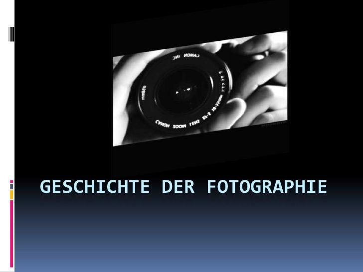 Geschichte der Fotographie<br />