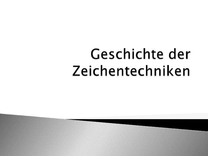 Geschichte der Zeichentechniken<br />