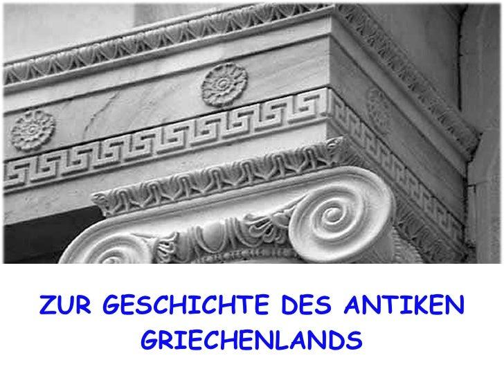 ZUR GESCHICHTE DES ANTIKEN GRIECHENLANDS
