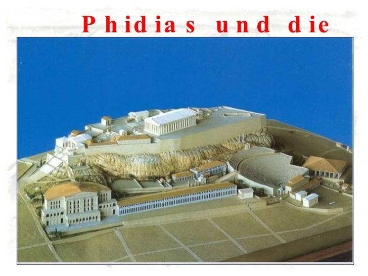 Phidias und die Akropolis