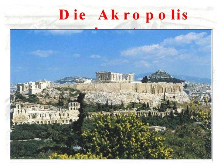 Die Akropolis heute