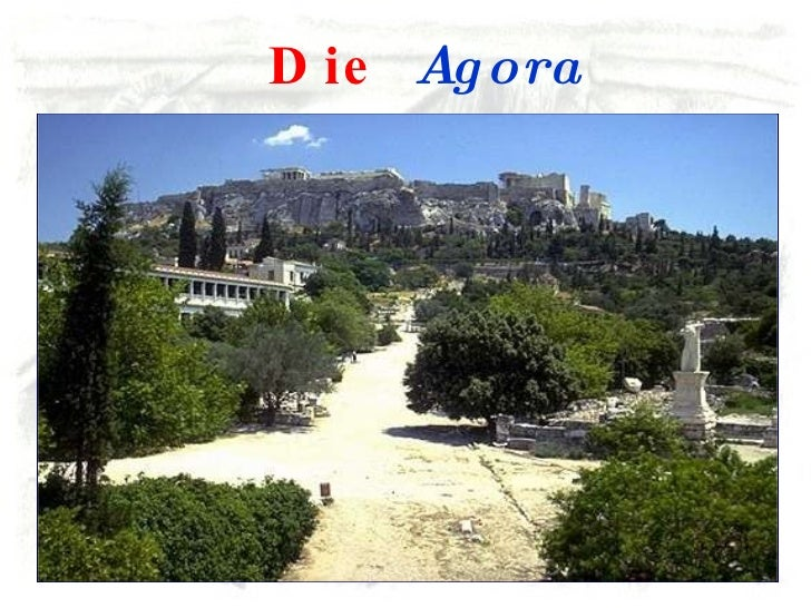 Die  Agora