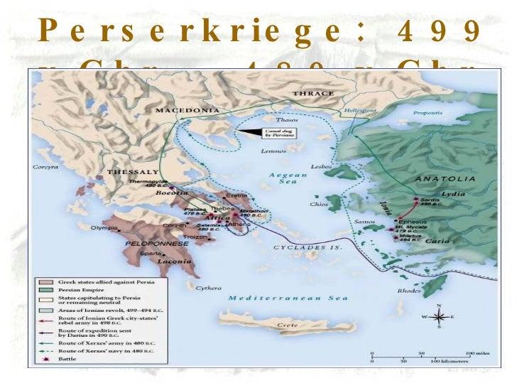 Perserkriege:  499 v.Chr .  – 480 v.Chr .