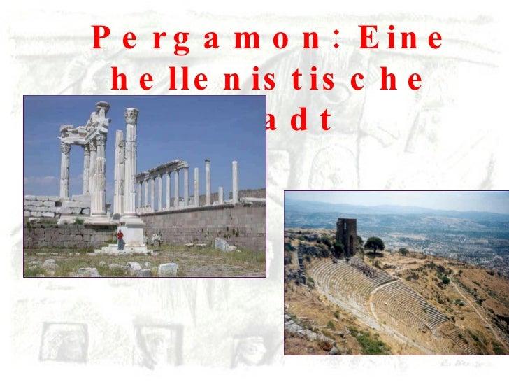 Pergamon: Eine hellenistische Stadt