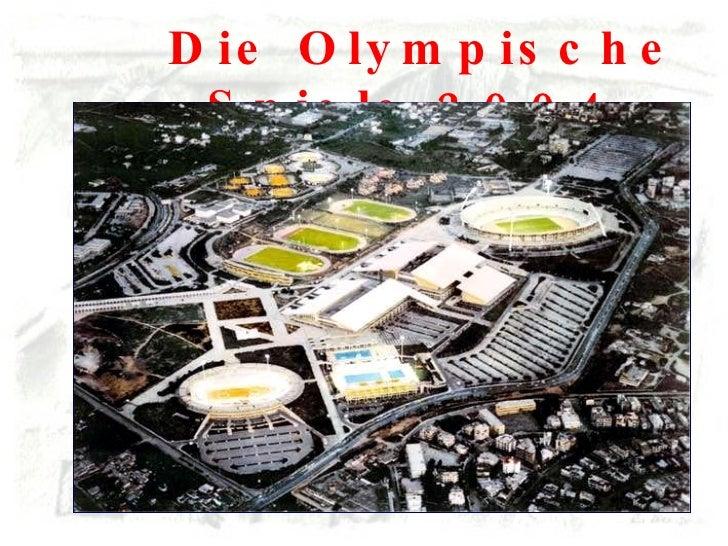 Die Olympische Spiele 2004