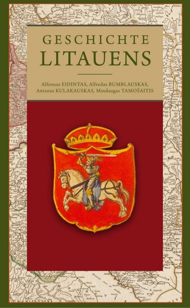 Alfonsas EIDINTAS, Alfredas BUMBLAUSKAS, Antanas KULAKAUSKAS, Mindaugas TAMOŠAITIS G E S C H I C H T E LITAUENS Eugrimas 2...
