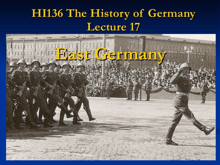 HI136 The History of Germany Lecture 17 East Germany