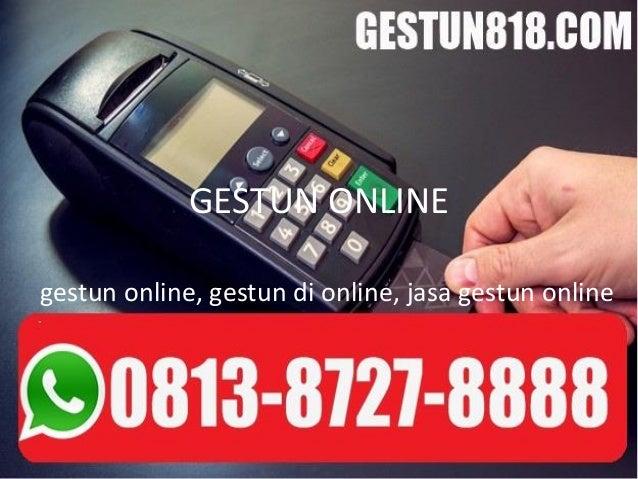 GESTUN ONLINE gestun online, gestun di online, jasa gestun online