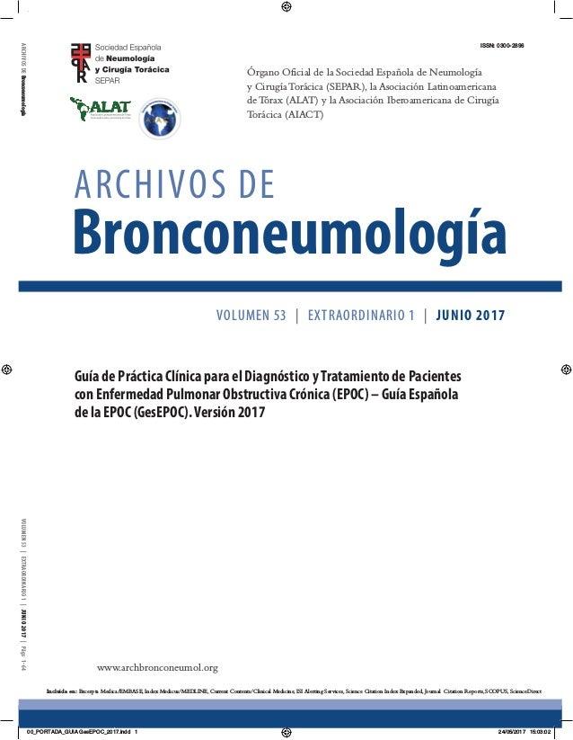 Órgano Oficial de la Sociedad Española de Neumología y Cirugía Torácica (SEPAR), la Asociación Latinoamericana de Tórax (A...