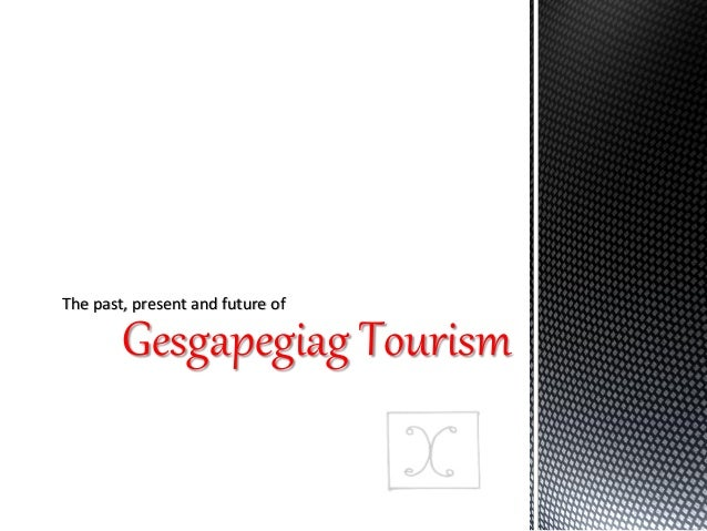 Gesgapegiag Tourism The past, present and future of