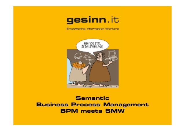 Semantic Business Process Management BPM meets SMW