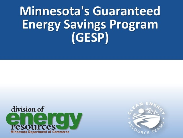 Minnesota's Guaranteed Energy Savings Program (GESP)